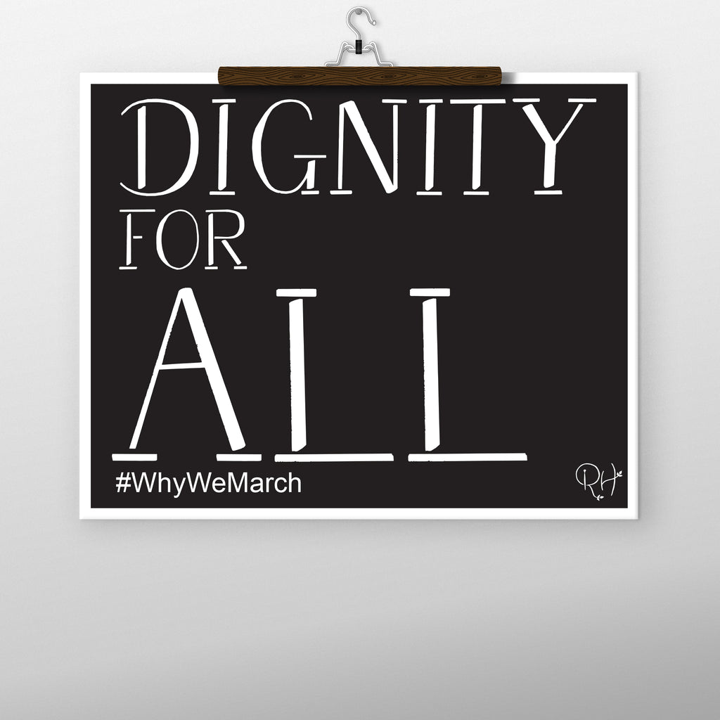 DIGNITY FOR ALL PRINTABLE, BLACK, BLUE OR PINK
