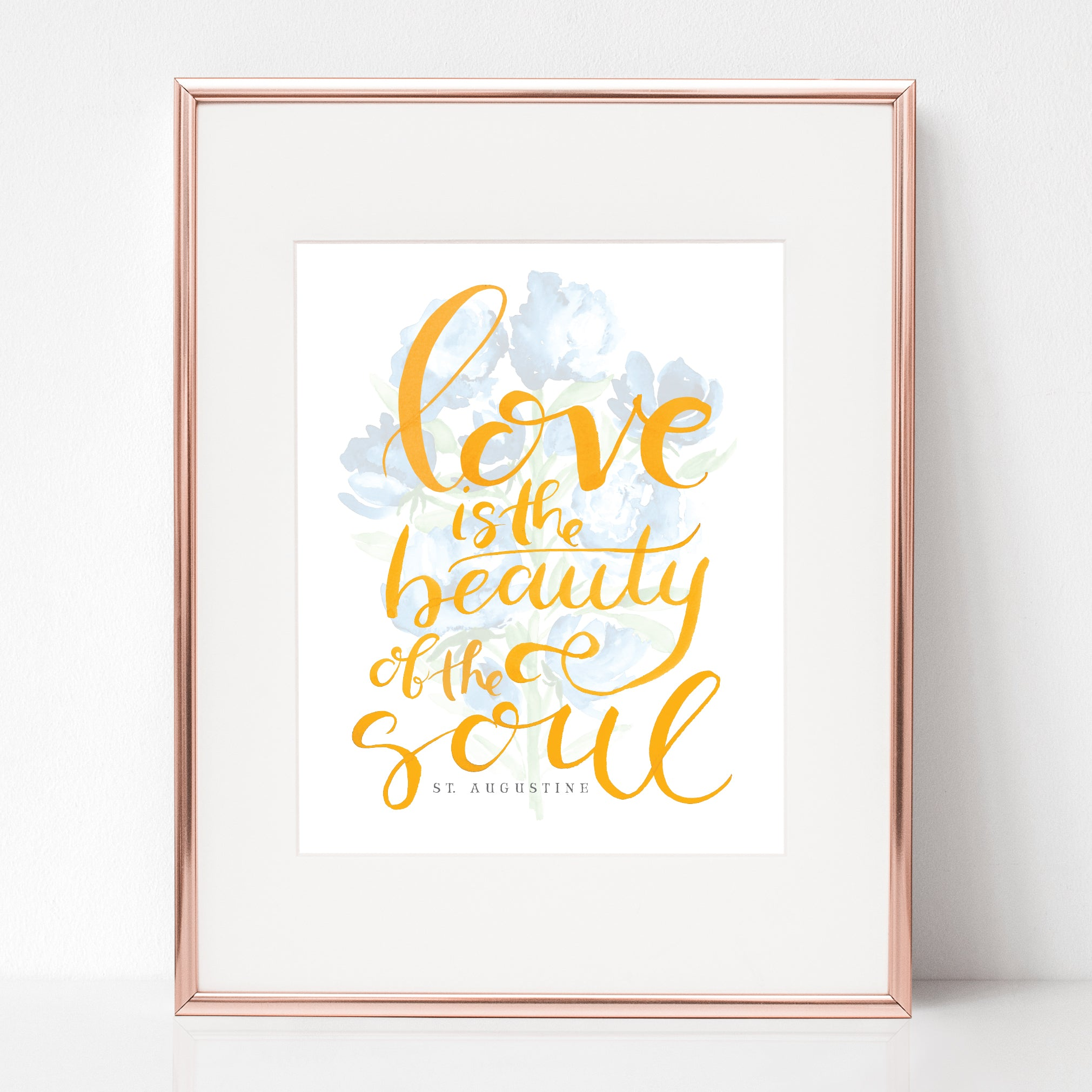 Love Is The Beauty Of The Soul St Augustine Rose Harrington