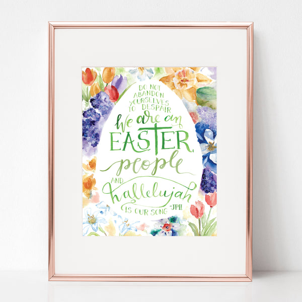 WE ARE AN EASTER PEOPLE AND HALLELUJAH IS OUR SONG, ST. JOHN PAUL II