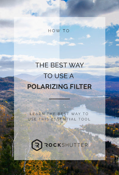 The best way to use a polarizing filter
