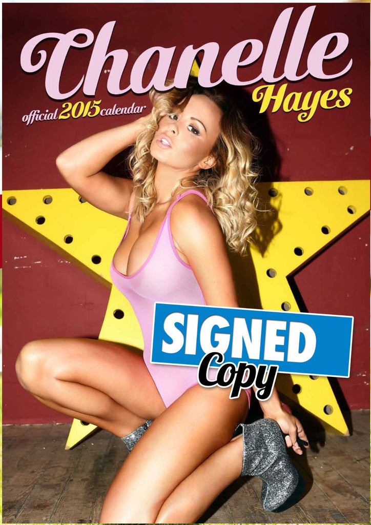 Chanelle Hayes Official 2015 Calendar SIGNED