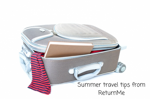 Summer travel tips from ReturnMe