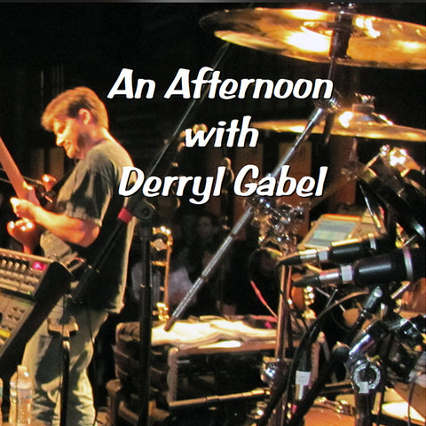 An Afternoon with Derryl Gabel