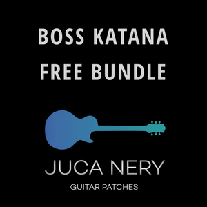 Boss Katana - Free Preset Bundle