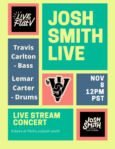 Virtual Ticket — Josh Smith Live Stream Concert - 11/8/20
