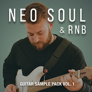 NeoSoul & RnB Sample Pack Vol. 1 - Guitar Chords Riffs and Progressions