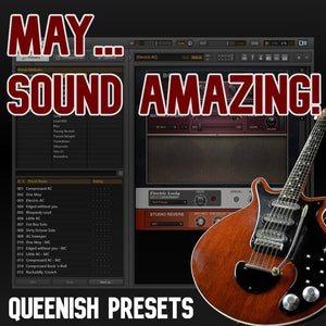 May...Sound Amazing - Queenish Preset Pack