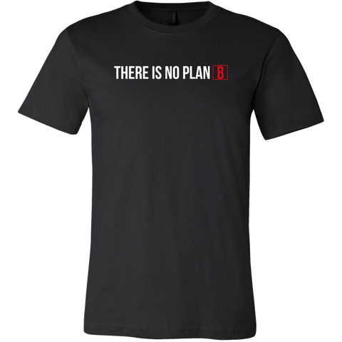 'THERE IS NO PLAN B' T-Shirt — Black