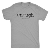 Enough Black Logo - Triblend