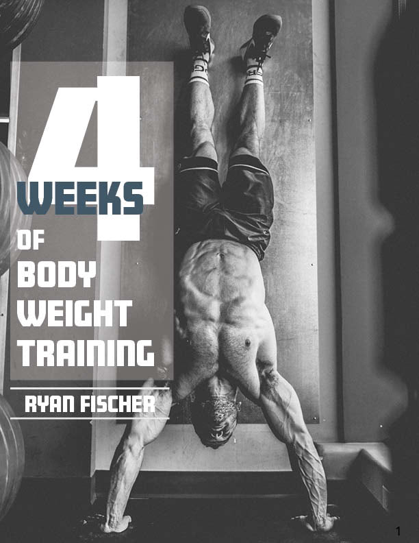 4 Weeks of BodyWeight Workouts