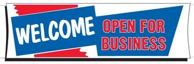 Welcome Banner | Open for Business Banner for Sale