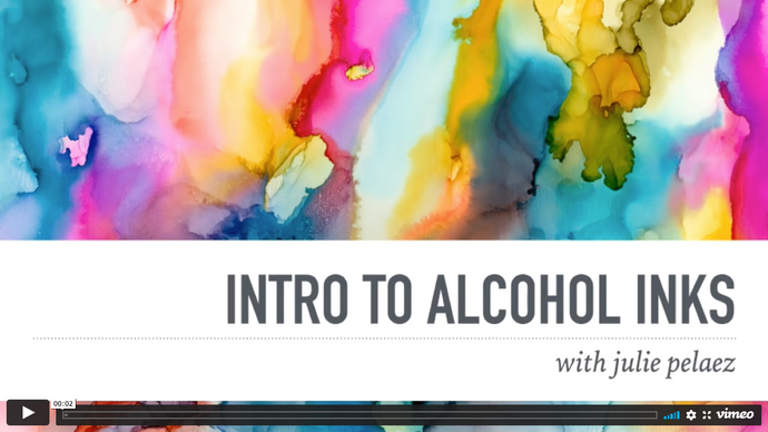 Intro to Alcohol Inks e-Course
