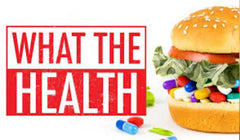 What the Health Film