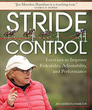 Stride Control: Exercises to Improve Rideability, Adjustability and Performance