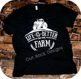 Life is Better on the Farm Vinyl T-Shirt