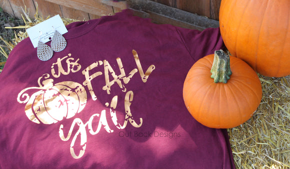 It's Fall Yall Vinyl T-Shirt