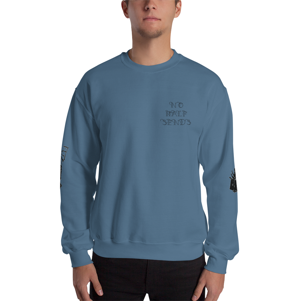 No Half Sends Crewneck