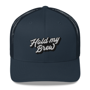 Hold My Brew Trucker Cap