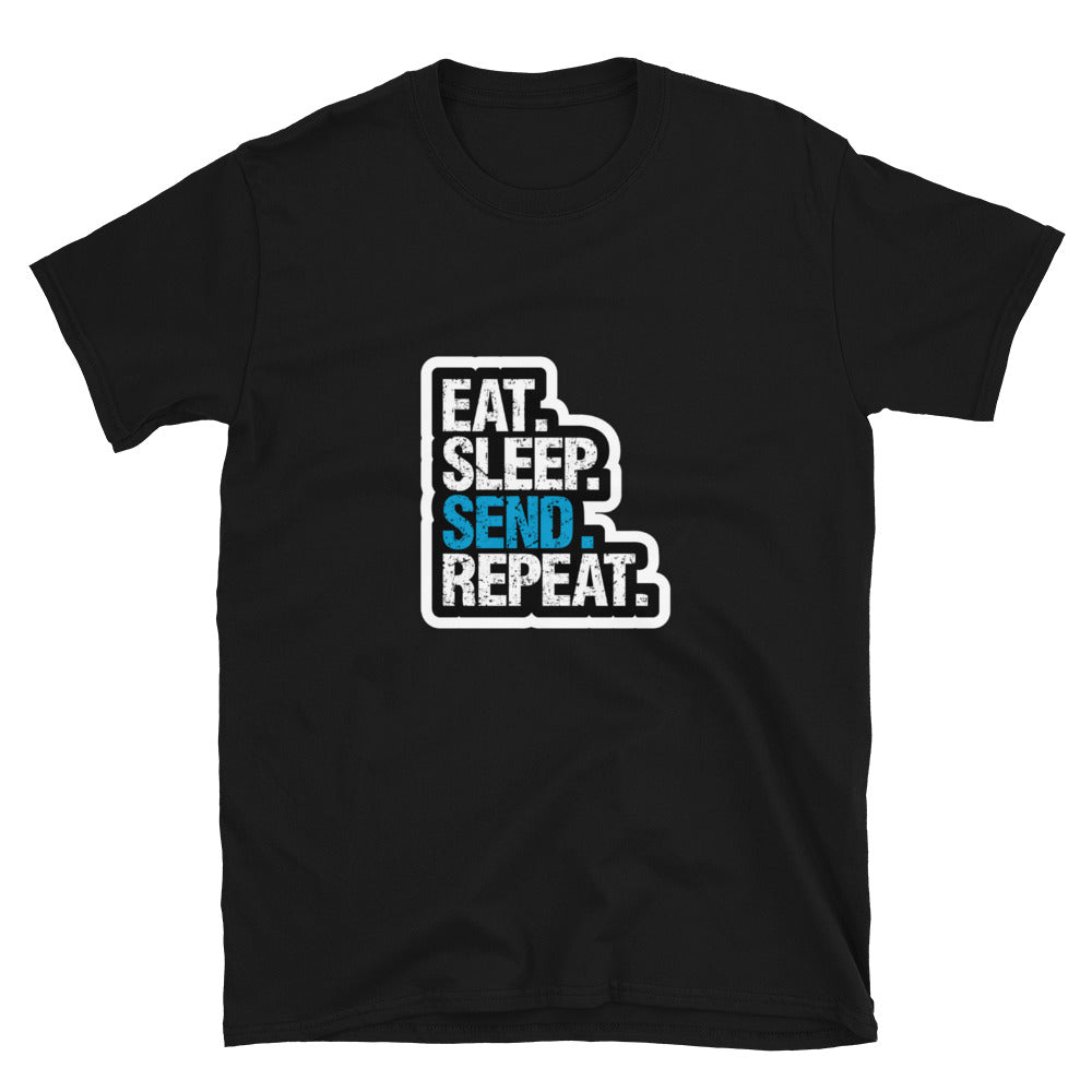 Eat Sleep Send Repeat T-Shirt