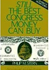 Still the Best Congress Money Can Buy by Philip M. Stern