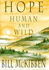 Hope, Human and Wild by Bill McKibben