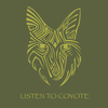 "Detail of Coyote Spirit wildlife t-shirt design, featuring a stylized coyote face accompanied by the phrase ""Listen to Coyote"""