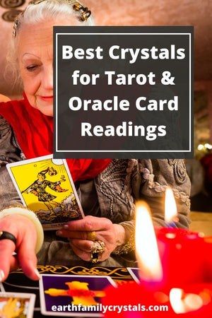 Best Crystals for Tarot & Oracle Card Readings