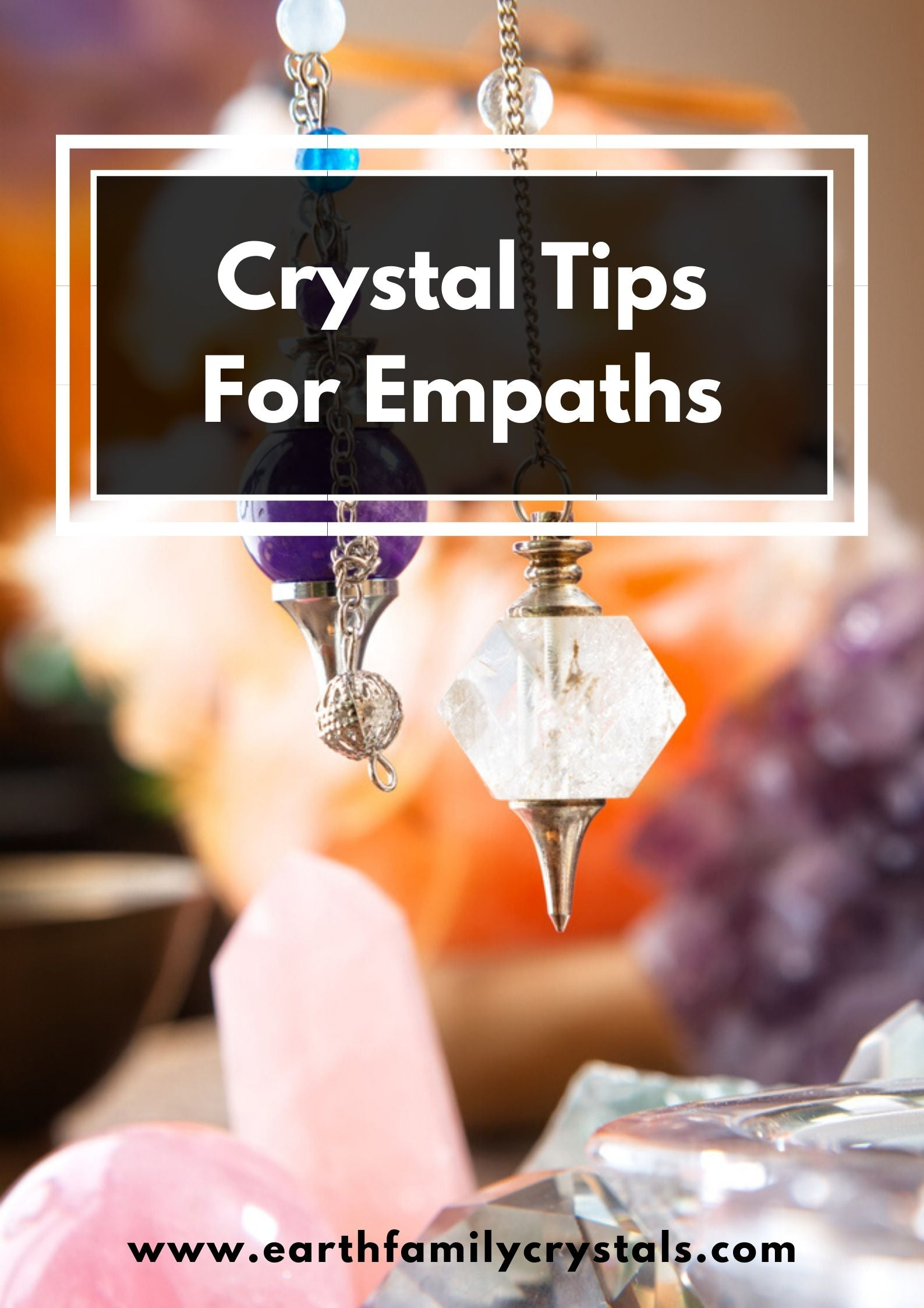 Crystal Tips for Empaths
