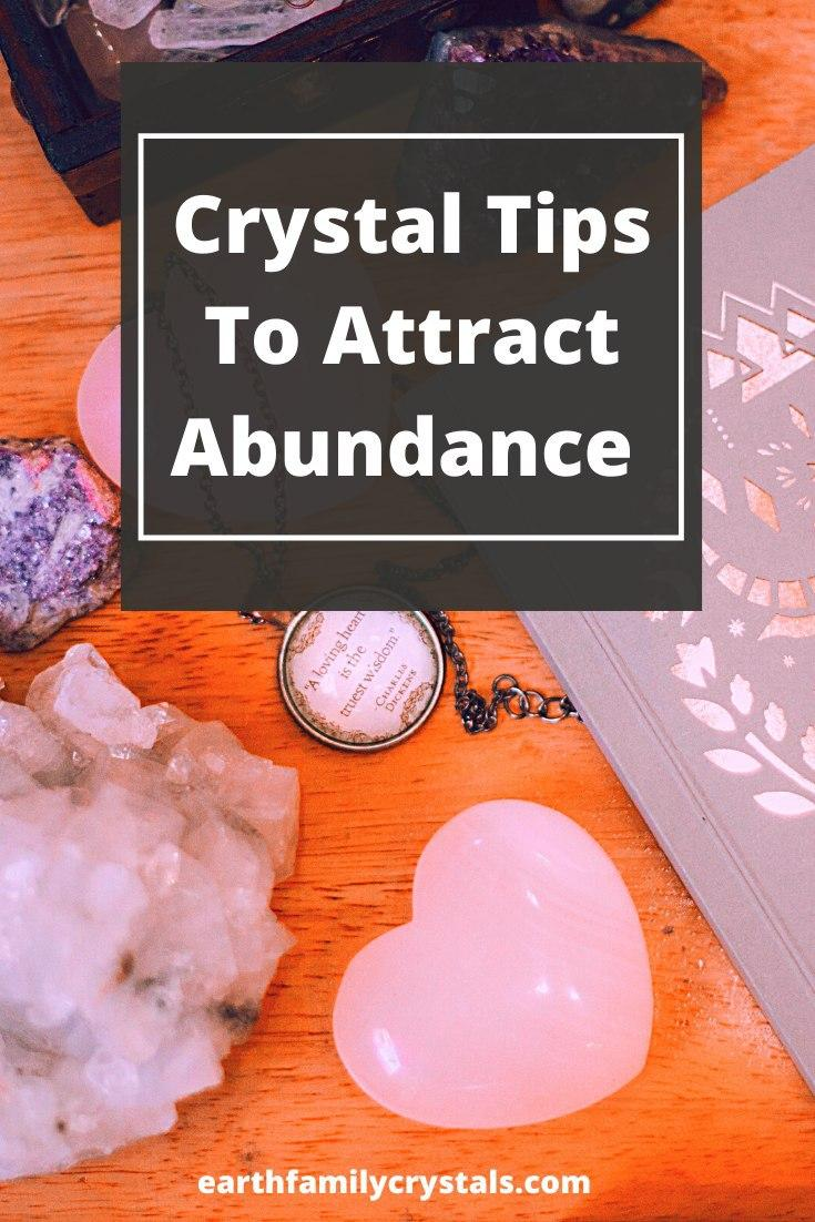 Crystals to Attract Abundance into Life!