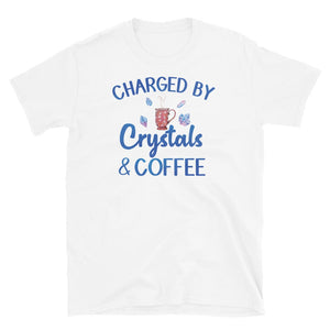 Charged By Crystals & Coffee T-Shirt White