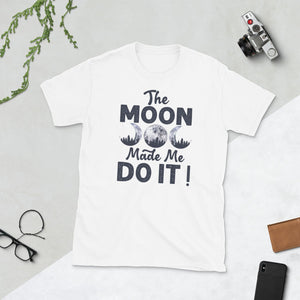 The Moon Made Me Do It T-Shirt White