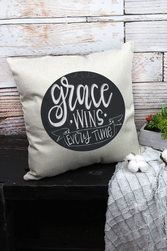GRACE WINS EVERY TIME DECORATIVE PILLOW COVER