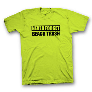 "Beach Trash ""Never Forget"" S/S"