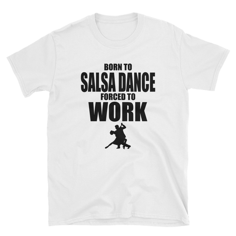 Born to Salsa Dance T-Shirt