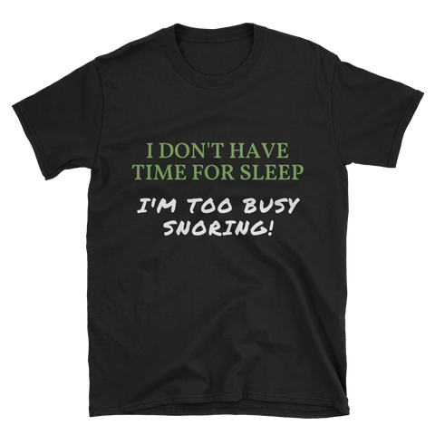 No Time For Sleep T-Shirt