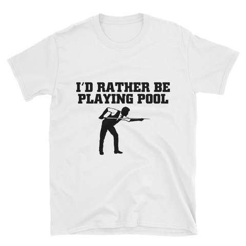 Rather Be Playing Pool T-Shirt