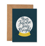 Congratulations Your Future Looks Bright Greeting Card