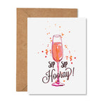 Sip Sip Hooray Congratulations Greeting Card