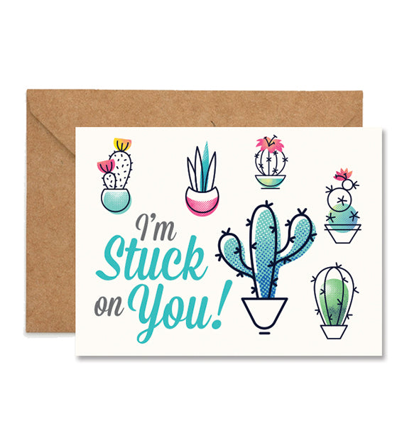 Stuck On You Plant Cacti Folded Greeting Card