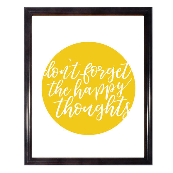 Don't Forget The Happy Thoughts Poster Wall Art
