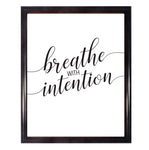Breathe With Intention Poster Wall Art