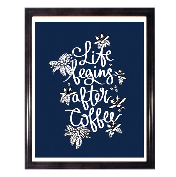 Life Begins After Coffee Wall Art Poster