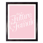 The Future Is Female Poster Wall Art