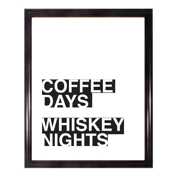 Coffee Days Whiskey Nights Wall Art Poster