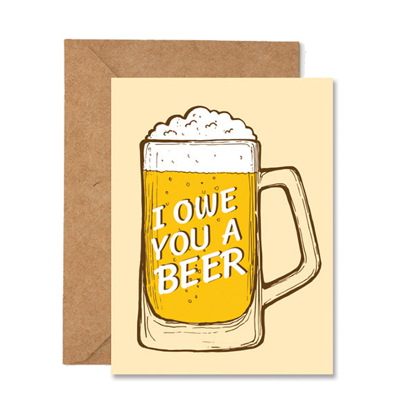 I Owe You A Beer Thank You Folded Greeting Card