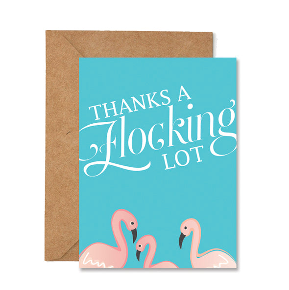 Thanks a Flocking Lot Folded Greeting Card