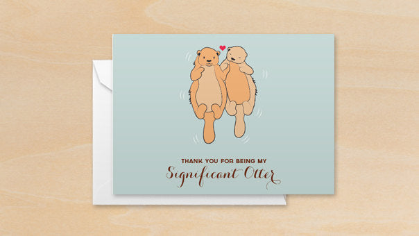 Thank you for being my Significant Otter Valentines Day Greeting Card
