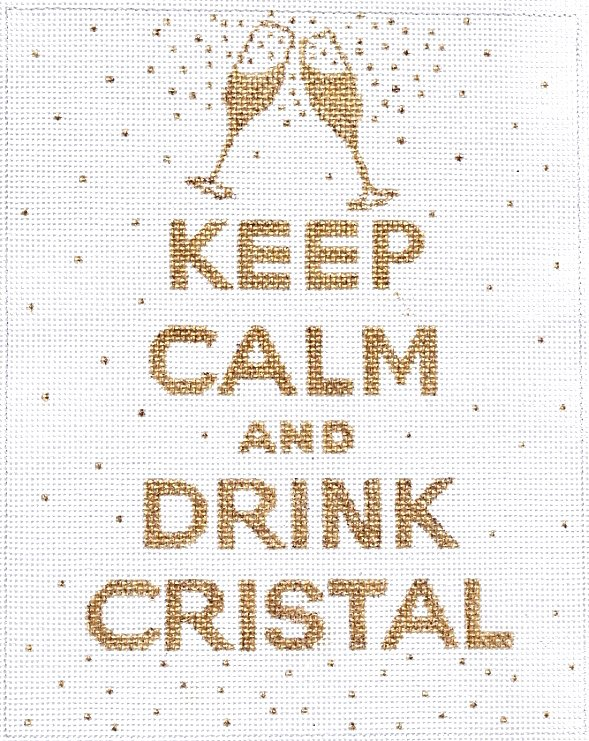 Keep Calm and Drink Cristal