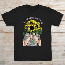 Mental Health Awareness Your Feelings Are Valid T-Shirt - The KindNest Collaborative