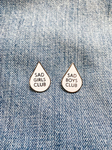 """Sad Girls Club"" Lapel Pin 